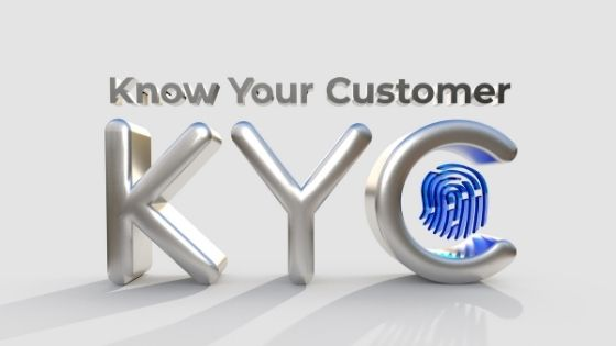 KYC - Learn About This Verification Process And How It Is Likely To Impact You